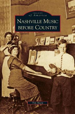 Nashville Music Befo...