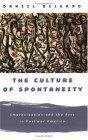 The Culture of Spontaneity