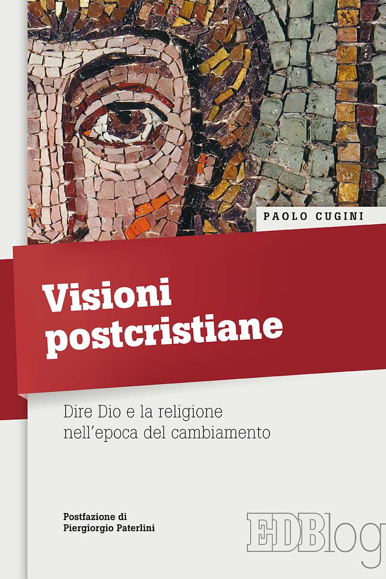 Visioni postcristiane