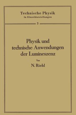 Physik Und Technische Anwendungen Der Lumineszenz