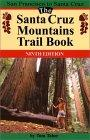 The Santa Cruz Mountains Trail Book