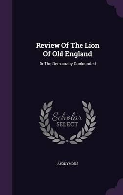 Review of the Lion of Old England