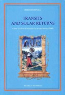 Transits And Solar Returns; A New System of Analysis for Two Ancient Methods