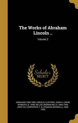WORKS OF ABRAHAM LIN...