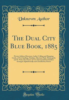 The Dual City Blue Book, 1885