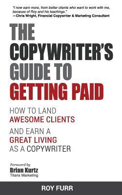 The Copywriter's Guide to Getting Paid