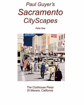 Paul Guyer's Sacramento Cityscapes