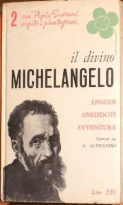 Il divino Michelangelo