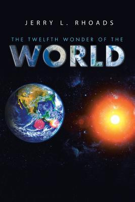 The Twelfth Wonder of the World