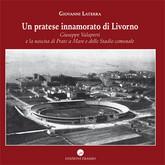 Un pratese innamorato di Livorno
