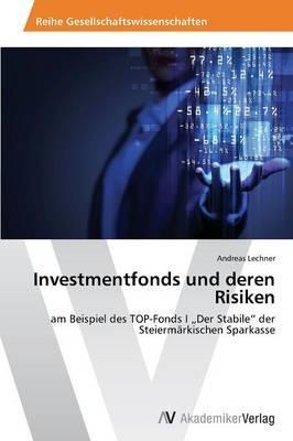 Investmentfonds und deren Risiken