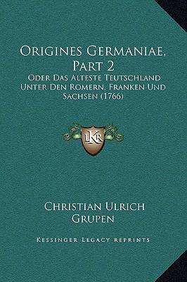 Origines Germaniae, ...