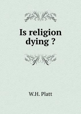 Is Religion Dying ?