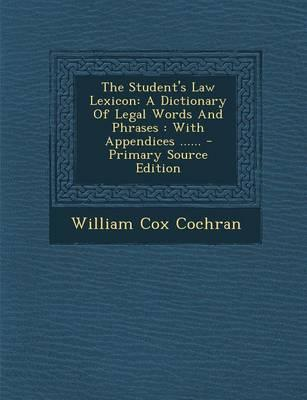 The Student's Law Lexicon
