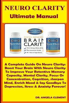 Neuro Clarity Ultimate Manual