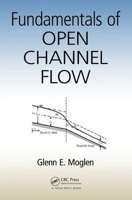 Fundamentals of Open Channel Flow