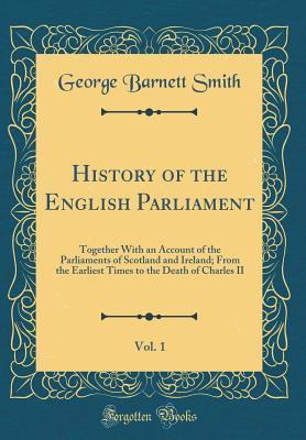 History of the English Parliament, Vol. 1