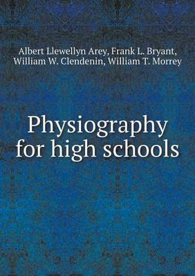 Physiography for High Schools