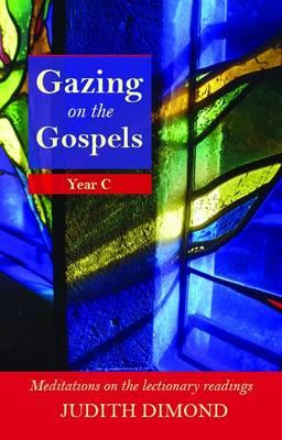 Gazing on the Gospels, Year C