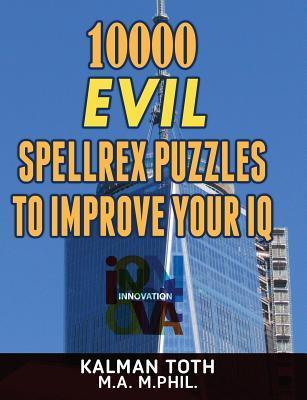 10000 Evil Spellrex Puzzles to Improve Your IQ