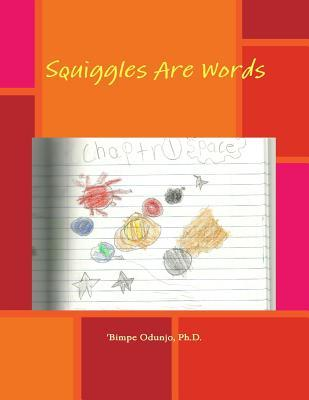 Squiggles Are Words