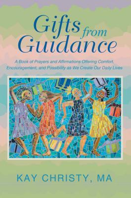 Gifts from Guidance