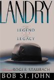 Landry: The Legend and the Legacy