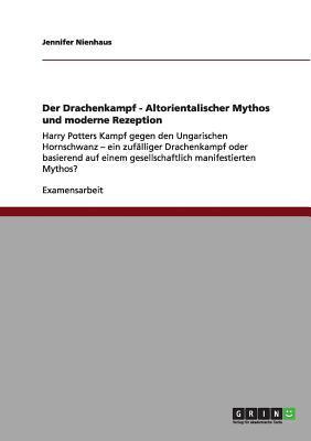 Der Drachenkampf - Altorientalischer Mythos und moderne Rezeption