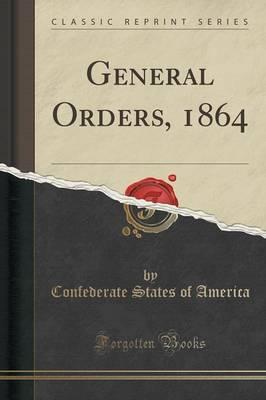 General Orders, 1864...