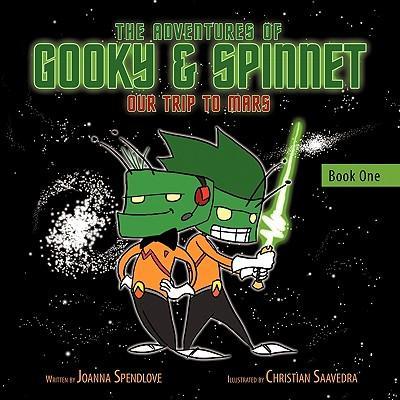 The Adventures of Gooky & Spinnet