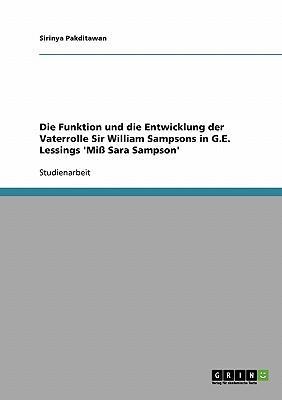 Die Funktion und die Entwicklung der Vaterrolle Sir William Sampsons in G.E. Lessings 'Miß Sara Sampson'