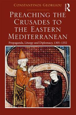 Preaching the Crusades to the Eastern Mediterranean
