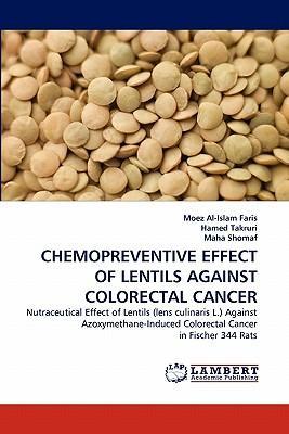 CHEMOPREVENTIVE EFFECT OF LENTILS AGAINST COLORECTAL CANCER