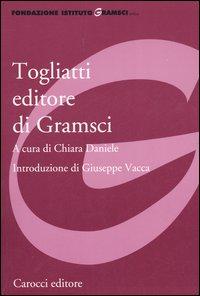 Togliatti editore di Gramsci