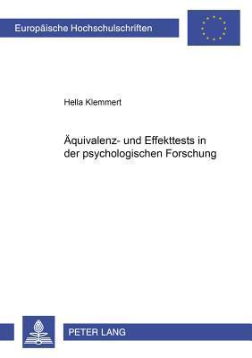 Äquivalenz- und Effekttests in der psychologischen Forschung