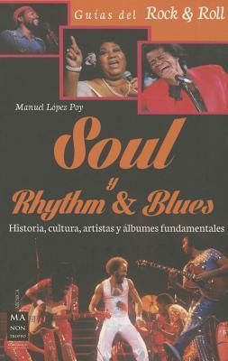 Soul y Rhythm & Blues