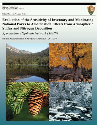 Evaluation of the Sensitivity of Inventory and Monitoring National Parks to Acidification Effects from Atmospheric Sulfur and Nitrogen Deposition