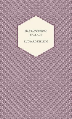 Barrack Room Ballads and Other Verses