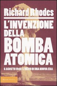 L' invenzione della bomba atomica