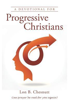 A Devotional for Progressive Christians