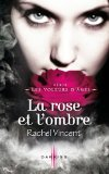 La rose et l'ombre