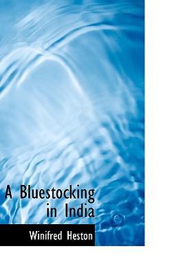 A Bluestocking in India