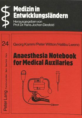 Anaesthesia Notebook for Medical Auxiliaries