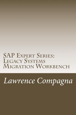 Legacy Systems Migration Workbench