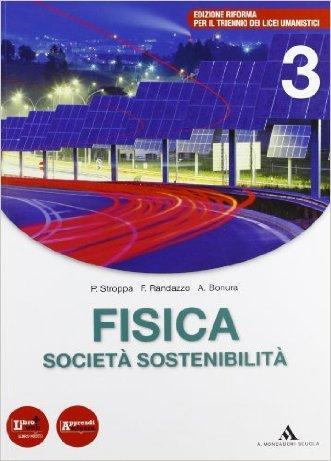 Fisica, società, sostenibilità. Per le Scuole superiori. Con espansione online