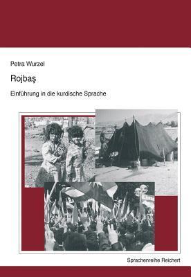 Rojbas - Einfuhrung in Die Kurdische Sprache