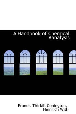 A Handbook of Chemical Aanalysis