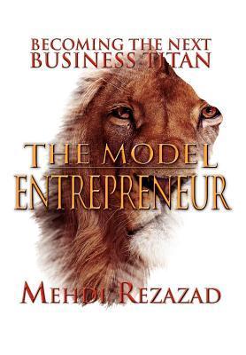 The Model Entrepreneur