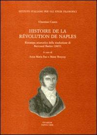 Histoire de la Révolution de Naples (rist. anast. 1807)