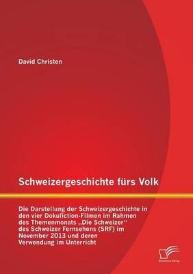 Schweizergeschichte fürs Volk